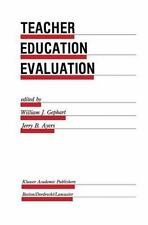 Teacher Education Evaluation (Evaluation in Education and Human Services)  Hard