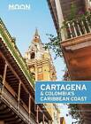 Moon Cartagena & Colombia's Caribbean Coast by Andrew Dier (Paperback, 2016)