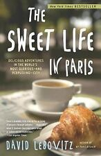 The sweet life in Paris by David Lebovitz (Paperback)