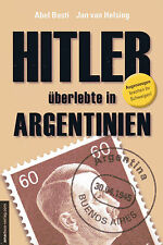 Hitler überlebte in Argentinien - Buch von Abel Basti & Jan van Helsing NEU OVP