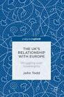 The UK's Relationship with Europe von John Todd (2016, Gebundene Ausgabe)