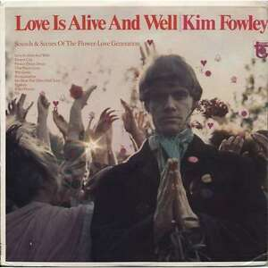 KIM-FOWLEY-LOVE-IS-ALIVE-AND-WELL-KLIMT-RECORDS-LP-VINYLE-NEUF