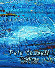 Pete Caswell Paintings 2007 to 2008 by Pete Caswell (Paperback / softback, 2008)