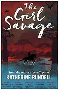 The-Girl-Savage-by-Katherine-Rundell-NEW-Book-FREE-amp-FAST-Delivery-Paperback
