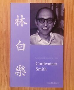 CONCORDANCE-TO-CORDWAINER-SMITH-by-Anthony-R-Lewis-3rd-Edition
