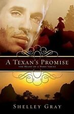 The Heart of a Hero: A Texan's Promise Bk. 1 by Shelley Shepard Gray (2011, Paperback)