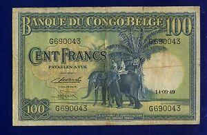 BELGIAN CONGO 100  FRANCS 1949  PIC17D FINE++ ES-1