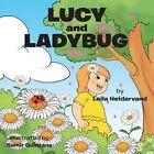 Lucy and Ladybug by Leila Heidarvand (Paperback / softback, 2016)