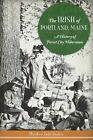 The Irish of Portland, Maine: A History of Forest City Hibernians by Matthew Jude Barker (Paperback / softback, 2014)