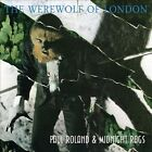 The Werewolf of London by Midnight Rags/Paul Roland (CD, Dec-2013, Sireena)
