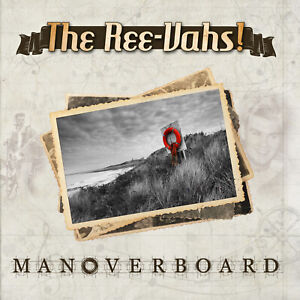 Man Overboard EP - New Folk Music from The Ree-Vahs!