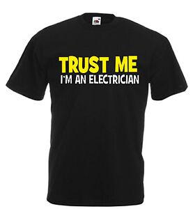 Birthday An Funny Shirt Mens Gift Electrician I'm Xmas Trust T Me m8n0ONwyv