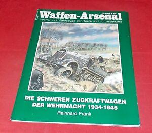 WA 144 Die schweren Zugkraftwagen der Wehrmacht 1934-1945