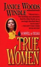 True Women by Janice Woods Windle, Good Book