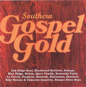 Oak-Ridge-Boys-Swanee-River-Boys-Blackwood-Bros-etc-SOUTHERN-GOSPEL-GOLD-CD