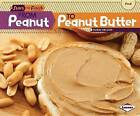 From Peanut to Peanut Butter by Robin Nelson (Paperback / softback)