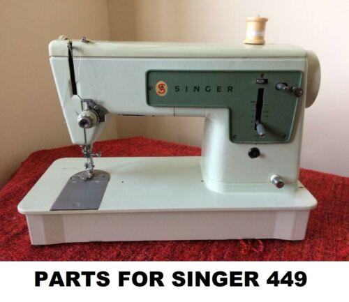 Original Singer 449 Sewing Machine Replacement Repair Parts