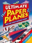 Ultimate Paper Planes by Arcturus Publishing (Paperback, 2015)