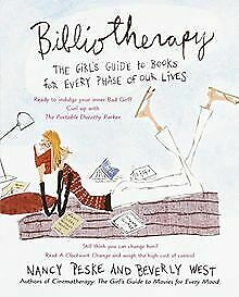 Bibliotherapy: The Girl's Guide to Books for Every Phase... | Buch | Zustand gut