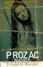 Prozac Nation: Young and Depressed in America - A Memoir-ExLibrary