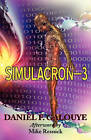 Simulacron-3 by Daniel F Galouye (Paperback / softback, 2011)