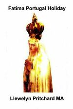 Cac Illustrated Diaries Cua Llewelyn Pritchard MA: Fatima Portugal Holiday :...