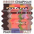 Roger Chapman - Mango Crazy (2004)