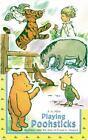 Winnie-The-Pooh: Playing Poohsticks : Die Cut (1999, Board Book, Abridged)