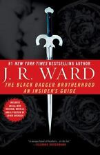 Signed; The Black Dagger Brotherhood An Insider's Guide by J. R. Ward