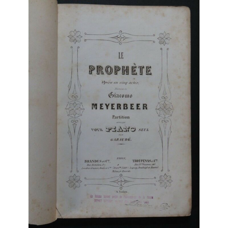 MEYERBEER MEYERBEER MEYERBEER G. Le Prophète Opéra Piano solo ca1849 partition sheet music score 52b95c