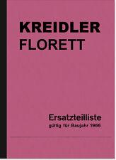 Kreidler Florett 3/4/5-Gang Ersatzteilliste Ersatzteilkatalog Teilekatalog 1966