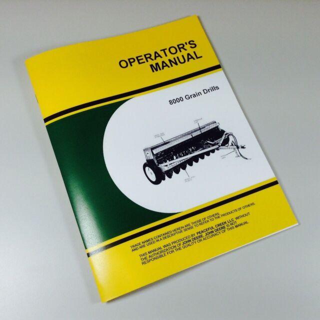 John Deere 8000 Grain Drills Operators Owners Manual 8100 8200 8250 8300 8350