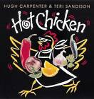 Hot Chicken by Teri Sandison, Hugh Carpenter (Paperback, 1996)