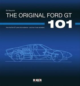 The-Original-Ford-GT-101-GT40-Le-Mans-Shelby-Buch-book-ENG-limitiert-limited