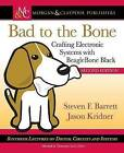 Bad to the Bone: Crafting Electronic Systems with Beaglebone Black by Jason Kridner, Steven Barrett (Paperback, 2015)