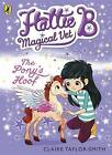 The Pony's Hoof by Claire Taylor-Smith (Paperback, 2015)