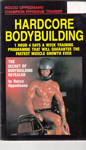 Hardcore-Bodybuilding-1-Hour-4-Days-A-Week-By-Rocco-Oppedisano-Book