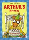 Arthur's Birthday by Marc Brown (1991, Trade Paperback)