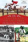 The Cleveland Grand Prix: An American Show Jumping First by Betty Weibel (Paperback / softback, 2014)