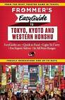 Frommer's Easyguide to Tokyo, Kyoto and Western Honshu by Beth Reiber (Paperback, 2015)