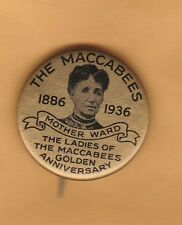 1936 Ladies of the Maccabees Golden Anniversary pinback (picture Mother Ward)