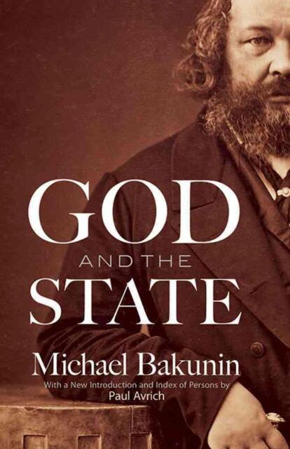 God and the State von Mikhail Bakunin (1970, Taschenbuch)