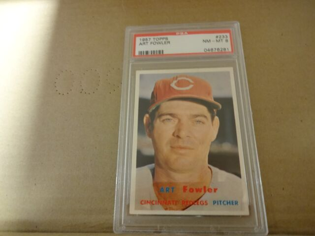1957 Topps Art Fowler  PSA NM-MT 8   04676281Card # 233 Cincinnati Reds