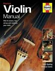 Violin Manual by J. Gosling, M. Corrie (Hardback, 2014)