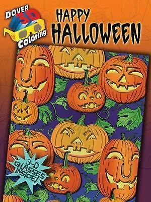 3-D Coloring Book--Happy Halloween by Jessica Mazurkiewicz (2011, Paperback)
