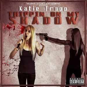 Katie-Tropp-034-Trippin-On-My-Shadow-034