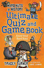 Hard Nuts of History Ultimate Quiz and Game Book by Tracey Turner (Paperback, 2015)