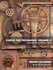 Check the Technique: Volume 2 von Brian Coleman (2014, Taschenbuch)