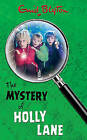 Mystery of Holly Lane by Enid Blyton (Paperback, 2003)