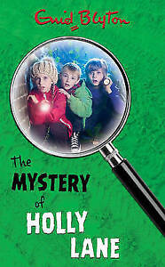 Blyton-Enid-The-Mystery-of-Holly-Lane-The-Mystery-Series-Very-Good-Book